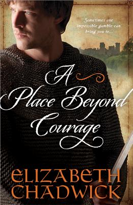 A Place Beyond Courage - Chadwick, Elizabeth