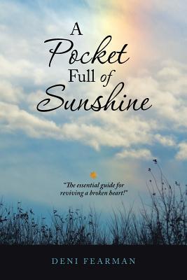 A Pocket Full of Sunshine - Fearman, Deni