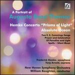 "A Portrait of Augusta Read Thomas: Hemke Concerto ""Prisms of Light""; Absolue Ocean"
