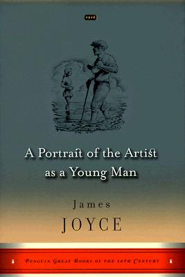 A Portrait of the Artist as a Young Man: (Penguin Great Books of the 20th Century) - Joyce, James