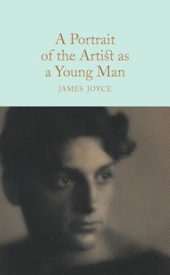 A Portrait of the Artist as a Young Man - Joyce, James, and Harness, Peter (Introduction by)