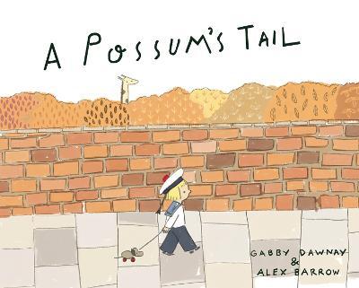 A Possum's Tail - Dawnay, Gabby