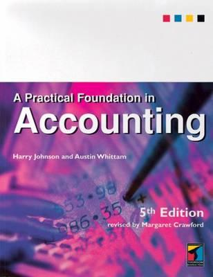 A Practical Foundation in Accounting - Johnson, Harry
