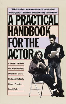 A Practical Handbook for the Actor - Bruder, Melissa
