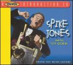 A Proper Introduction to Spike Jones: Thank You Music Lovers