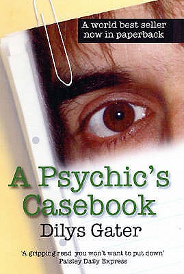 A Psychic's Casebook - Gater, Dilys
