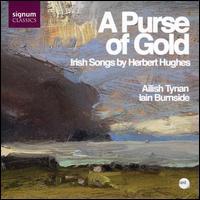 635212010624: A Purse of Gold: Irish Songs by Herbert Hughes
