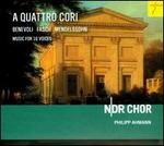 A Quattro Cori: Music for 16 Voices by Fasch, Benevoli & Mendelssohn