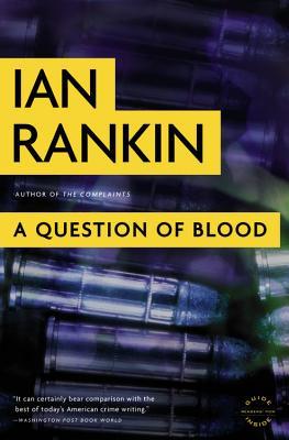 A Question of Blood - Rankin, Ian