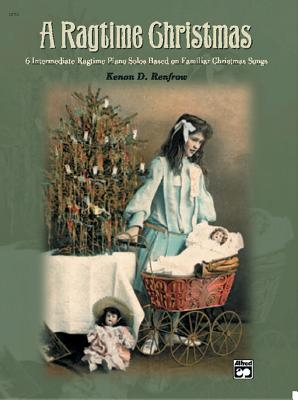 A Ragtime Christmas - Renfrow, Kenon D