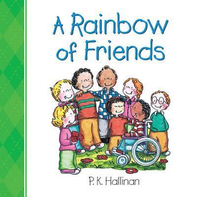 A Rainbow of Friends - Hallinan, P K