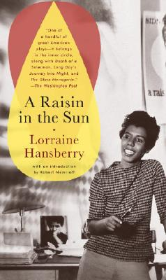 A Raisin in the Sun - Hansberry, Lorraine