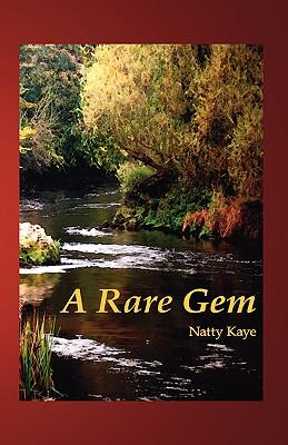 A Rare Gem - Kaye, Natty