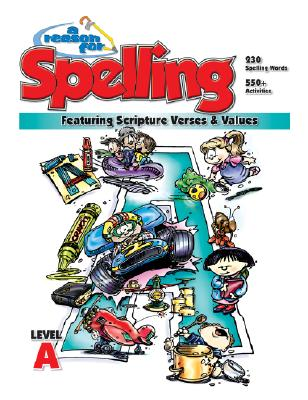 A Reason for Spelling: Student Workbook Level a - Burton, Rebecca, and Hill, Eva, and Knowlton, Leah