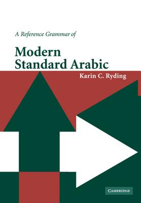 A Reference Grammar of Modern Standard Arabic - Ryding, Karin C