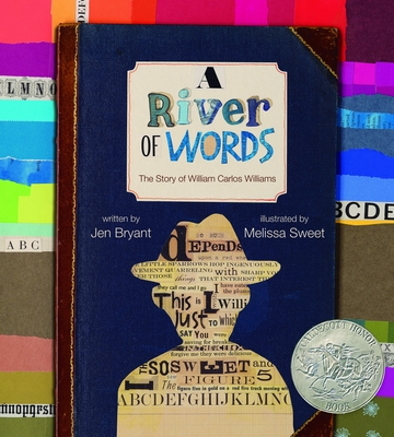 A River of Words: The Story of William Carlos Williams - Bryant, Jennifer