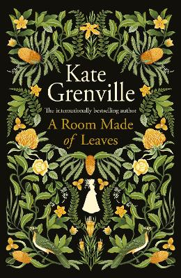 A Room Made of Leaves - Grenville, Kate