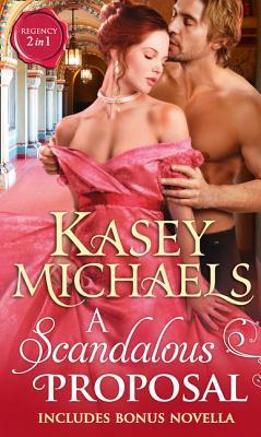 A Scandalous Proposal - Michaels, Kasey