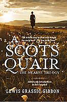 A Scots Quair - Gift Edition: The Mearns Trilogy - Grassic Gibbon, Lewis