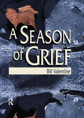 A Season of Grief - Valentine, Bill