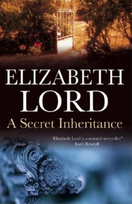 A Secret Inheritance - Lord, Elizabeth