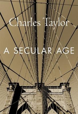 A Secular Age - Taylor, Charles