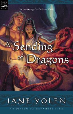 A Sending of Dragons - Yolen, Jane