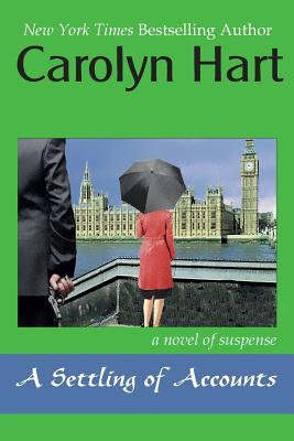 A Settling of Accounts - Hart, Carolyn