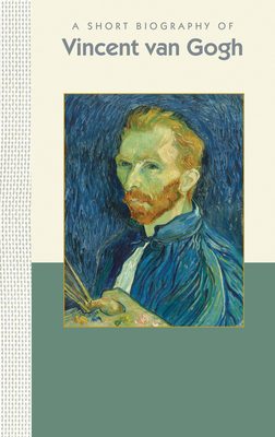 a short biography of vincent van gogh A key figure in the world of post-impressionism vincent van gogh also helped lay the vincent van gogh biography vincent willem van gogh short name.