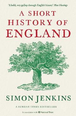 A Short History of England - Jenkins, Simon