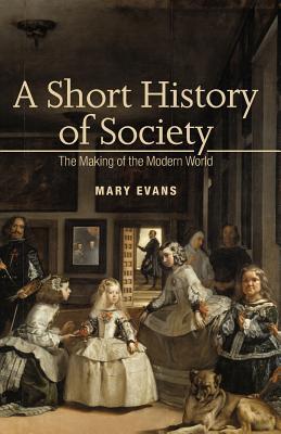 A Short History of Society - Evans, Mary