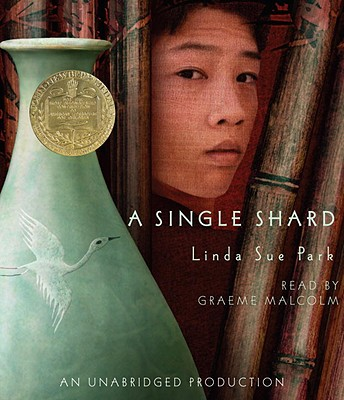 A Single Shard - Park, Linda Sue, and Malcolm, Graeme (Read by)