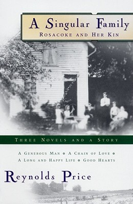 A Singular Family: Rosacoke and Her Kin - Price, Reynolds, and Price, Reynolds (Introduction by)