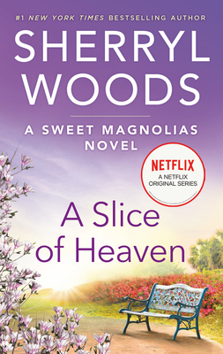 A Slice of Heaven - Woods, Sherryl