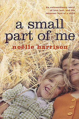 A Small Part of Me - Harrison, Noelle
