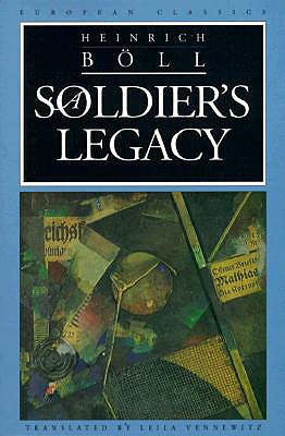 A Soldier's Legacy - Boll, Heinrich