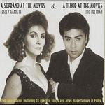 A Soprano at the Movies & A Tenor at the Movies