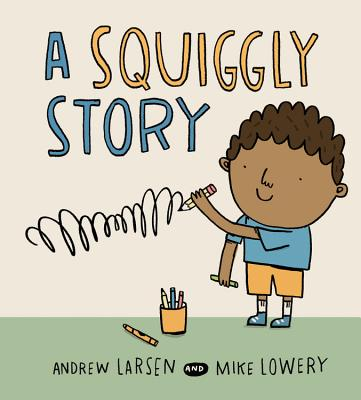 A Squiggly Story - Larsen, Andrew