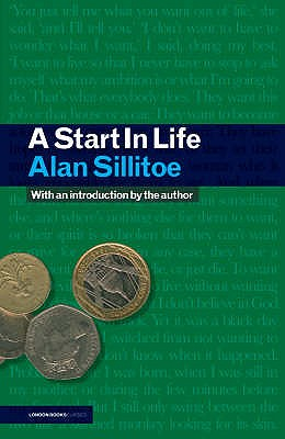 A Start In Life - Sillitoe, Alan