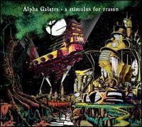 A Stimulus for a Reason - Alpha Galates