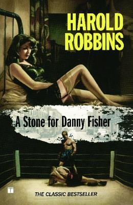 A Stone for Danny Fisher - Robbins, Harold