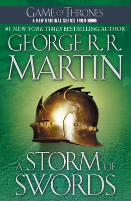 A Storm of Swords: A Song of Ice and Fire: Book Three - Martin, George R R