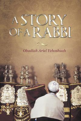 A Story of a Rabbi - Yehoshuah, Obadiah Ariel