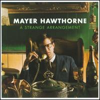 A Strange Arrangement - Mayer Hawthorne
