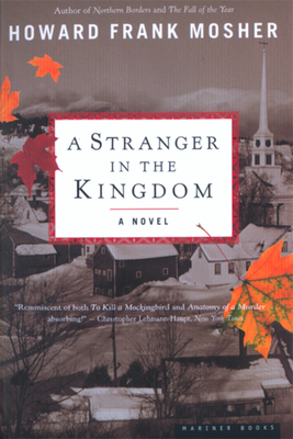 A Stranger in the Kingdom - Mosher, Howard Frank