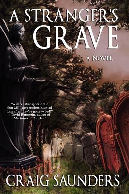 A Stranger's Grave - Saunders, Craig