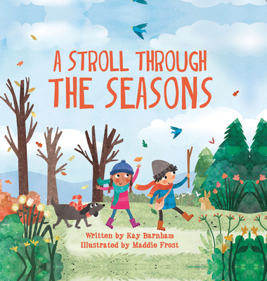 A Stroll Through the Seasons - Barnham, Kay
