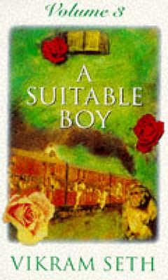A Suitable Boy: The classic bestseller - Seth, Vikram