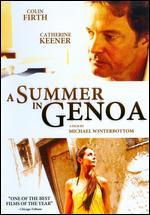 A Summer in Genoa - Michael Winterbottom