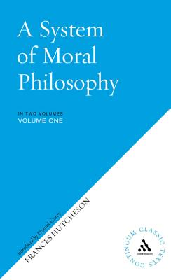 A System of Moral Philosophy - Hutcheson, Francis